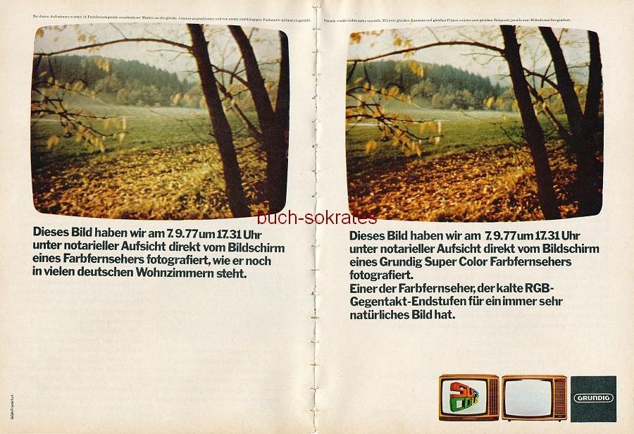 Werbe-Anzeige / Werbung/Reklame Fernseher / TV-Geräte: Grundig. Foto-Beweis unter notarieller Aufsicht für die Farbbrillanz (RD78/01)