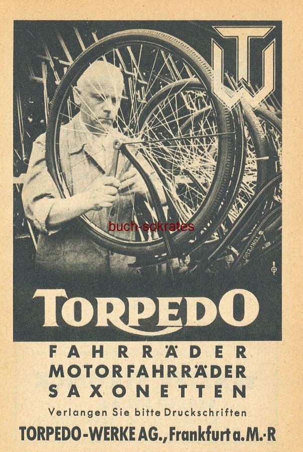 Werbe-Anzeige / Werbung/Reklame Torpedo Fahrräder, Motorfahrräder, Saxonetten - Torpedo-Werke AG, Frankfurt a.M. (SP42)