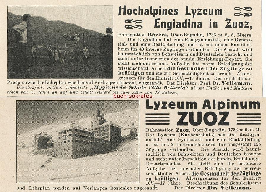 Werbe-Anzeige / Werbung/Reklame Zuoz (Graubünden / Schweiz): Hochalpines Lyzeum Engiadina / Lyzeum Alpinum - Direktor Dr. Velleman (DK0915)