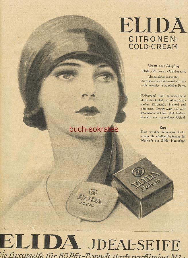 Werbe-Anzeige / Werbung/Reklame Elida-Ideal-Seife - Die Luxusseife für 80 Pf. / Elida Citronen-Cold-Cream (BI26/5)