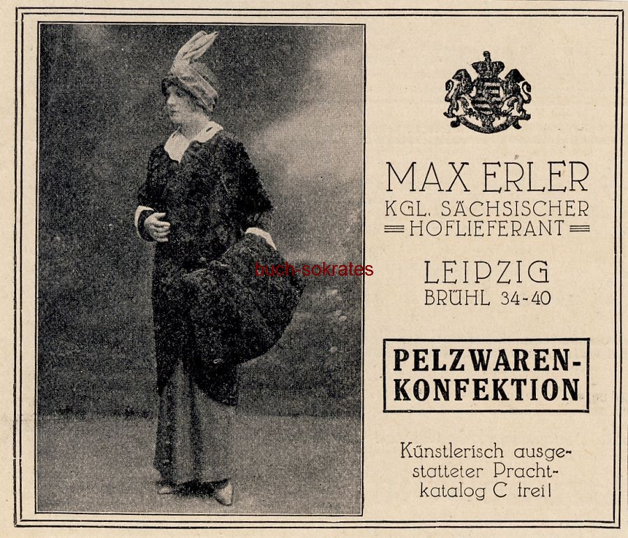 Werbe-Anzeige / Werbung/Reklame Pelzwaren-Konfektion Max Erler. Leipzig (DW13/39)