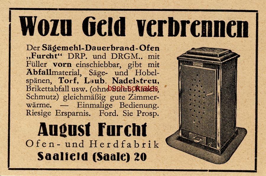 Werbe-Anzeige / Werbung/Reklame Sägemehl-Dauerbrand-Ofen Furcht - Ofen- u. Herdfabrik August Furcht, Saalfeld (BG36/1/3)
