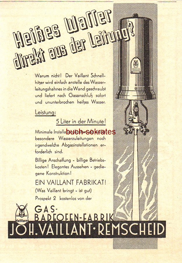 Werbe-Anzeige / Werbung/Reklame Vaillant Schnellhitzer - Heißes Wasser direkt aus der Leitung? - Gas-Badeofen-Fabrik Joh. Vaillant, Remscheid (BG31/02)