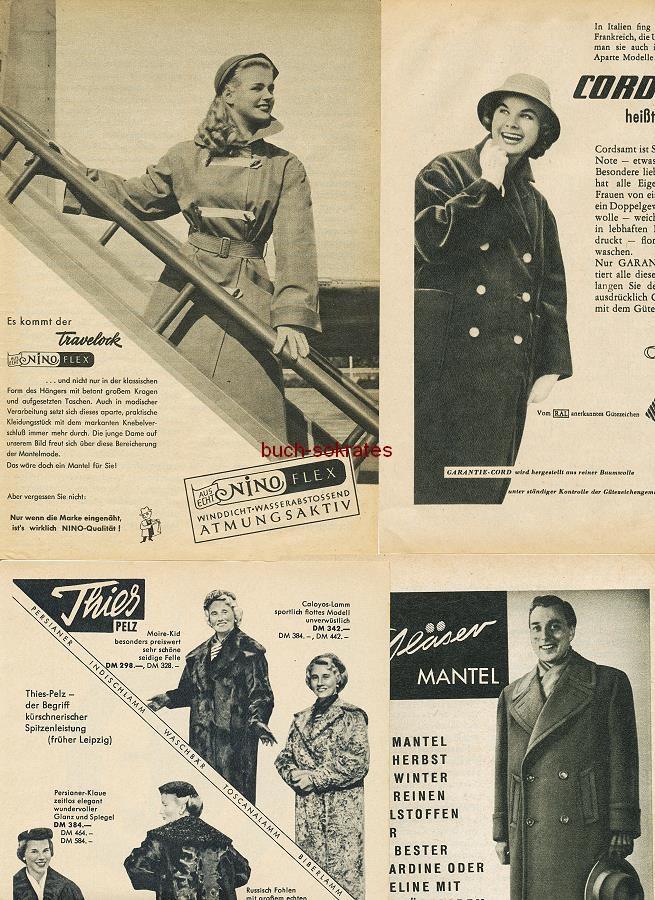 Werbe-Anzeige / Werbung/Reklame Konvolut Mode: Nino-Flex, Thies-Pelz, Gläser, Cord, Juwel, Nicoline-Hemden, Bücking-Lodenmantel, Storch-Moden, Eres-Mäntel, Edsor-Krawatten, Künzel-Hemd (RD5257)