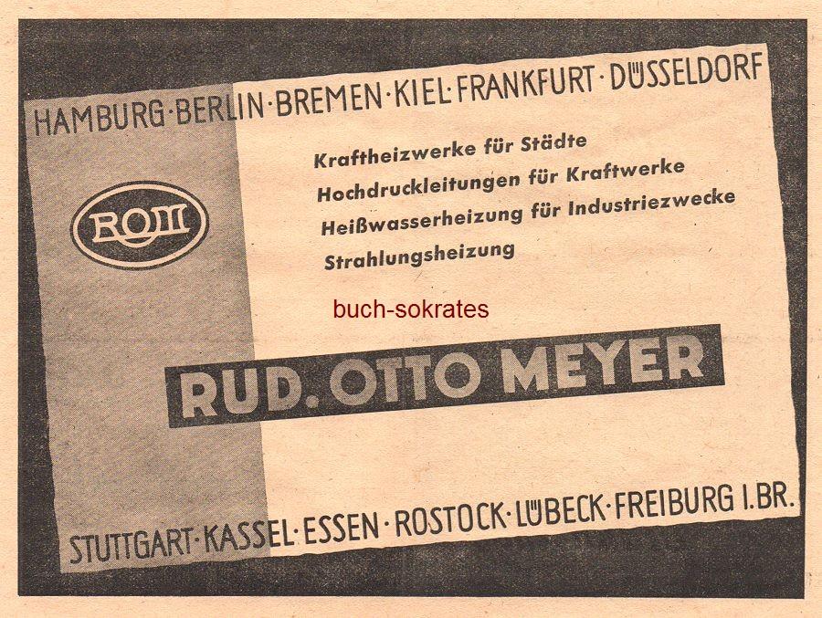 Werbe-Anzeige / Werbung/Reklame ROM - Kraftheizwerke für Städte, Hochdruckleitungen für Kraftwerke, Heißwasserheizungen für Industriezwecke, Strahlungsheizung - Rud. Otto Meyer, Stuttgart (VD48/4)