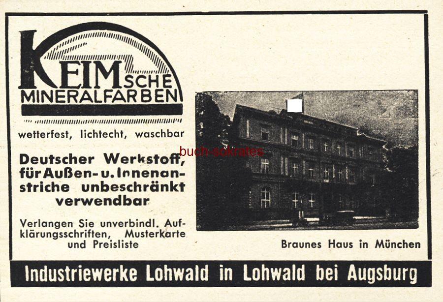 Werbe-Anzeige / Werbung/Reklame Keimsche Mineralfarben - Braunes Haus in München - Industriewerke Lohwald in Lohwald bei Augsburg (BG36/7)