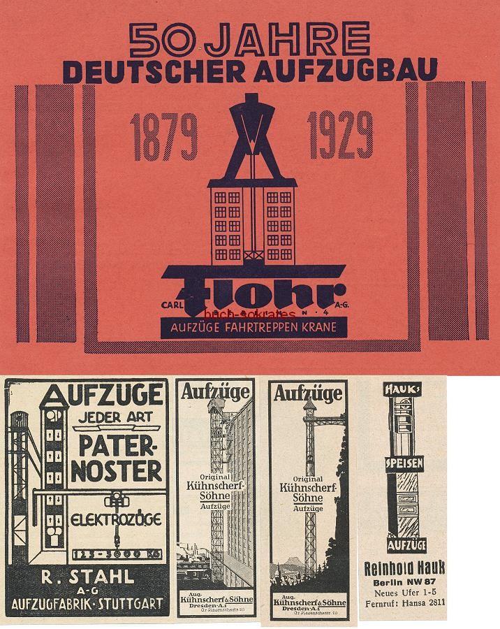 Werbe-Anzeige / Werbung/Reklame Annoncen Aufzüge der Firmen Carl Flohr AG - Berlin, R. Stahl AG - Stuttgart, Aug. Kühnscherf - Dresden, Reinhold Hauk - Berlin (BG132930)
