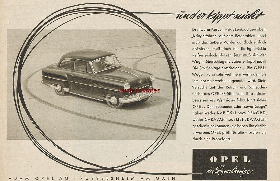 Werbe-Anzeige / Werbung/Reklame Opel: und er kippt nicht / Opel, der Zuverlässige / Drehwurm-Kurven - Kapitän, Rekord, Caravan, Lieferwagen (IW54)