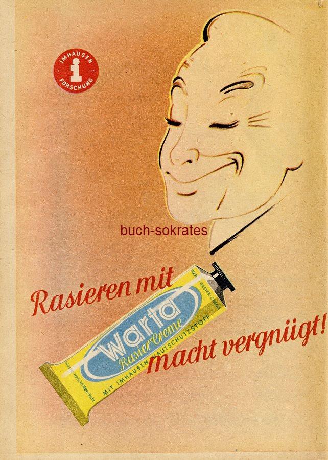 Werbe-Anzeige / Werbung/Reklame Warta Rasier-Creme - Rasieren mit Warta Rasier-Creme macht vergnügt! - Imhausen-Forschung (RD50/11)
