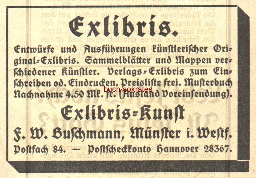 Werbe-Anzeige / Werbung/Reklame Exlibris. Entwürfe und Ausführungen künstlerischer Original-Exlibris - Exlibris-Kunst F.W. Buschmann, Münster i.W. (SP22)