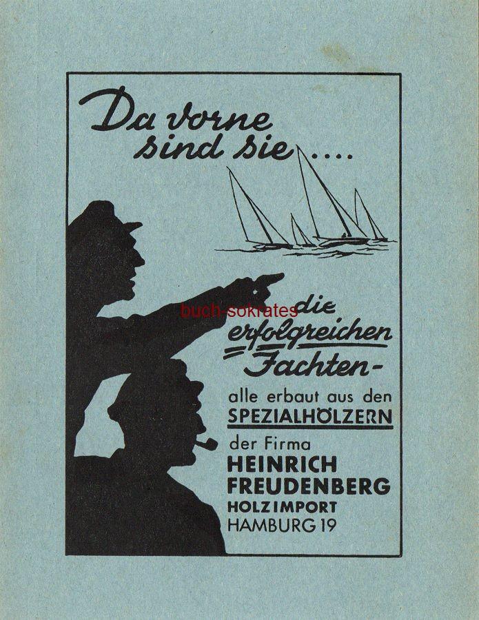Werbe-Anzeige / Werbung/Reklame Jachten - Spezialhölzer Heinrich Freudenberg Holzimport, Hamburg (SP53)