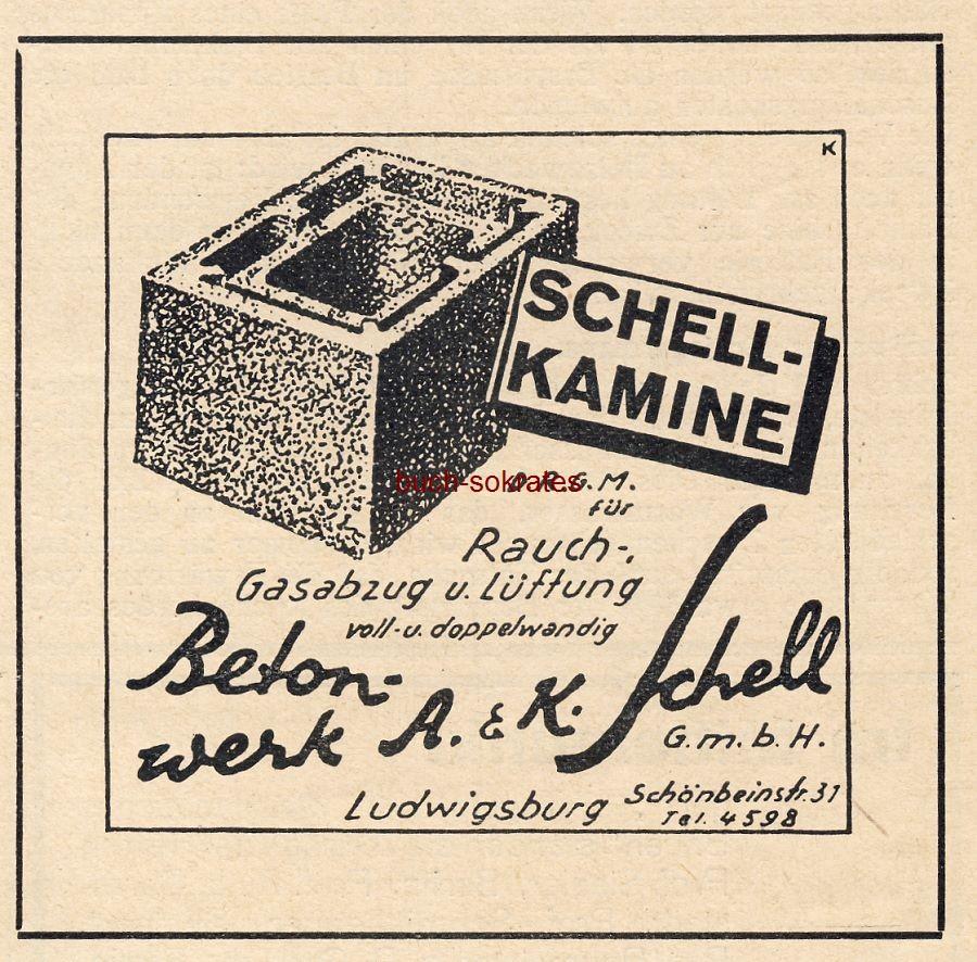 Werbe-Anzeige / Werbung/Reklame Schell-Kamine für Rauch-, Gasabzug und Lüftung - Betonwerk A. & K. Schell GmbH, Ludwigsburg, Schönbeinstr. 31 (BG30/22)