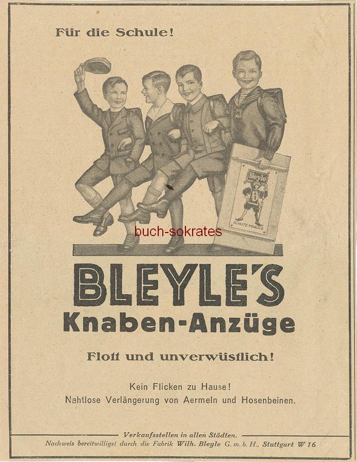 Werbe-Anzeige / Werbung/Reklame Bleyle s Knaben-Anzüge - Für die Schule! / Flott und unverwüstlich! - Wilh. Bleyle GmbH, Stuttgart (BI26/15)