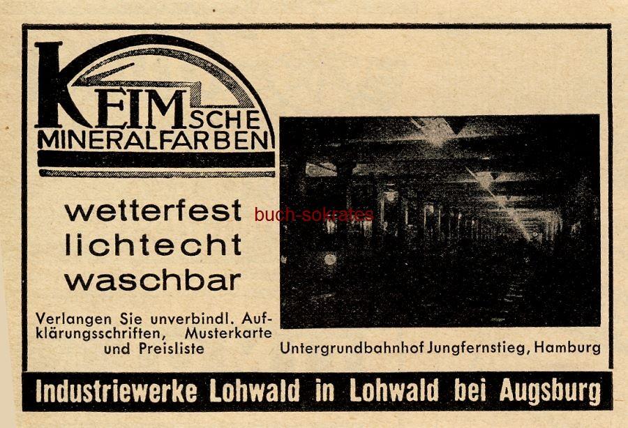 Werbe-Anzeige / Werbung/Reklame Keim sche Mineralfarben - Foto Untergrundbahnhof Jungfernstieg, Hamburg - Industriewerke Lohwald in Lohwald bei Augsburg (BG34/20)