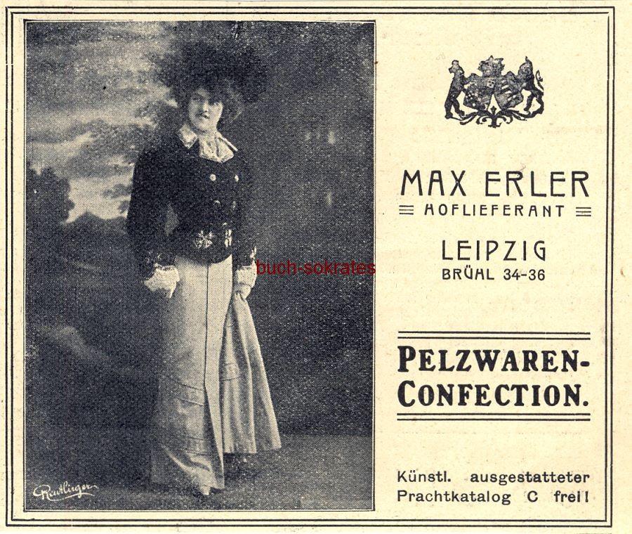 Werbe-Anzeige / Werbung/Reklame Max Erler Pelzwaren-Confection - Max Erler, Leipzig (DW08/45)