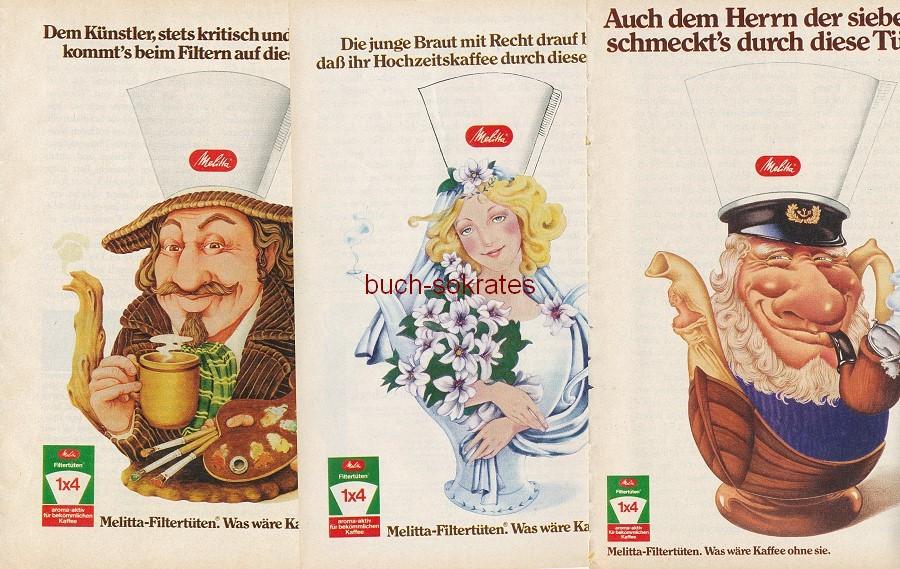 Werbe-Anzeige / Werbung/Reklame Melitta-Filtertüten. Was wäre Kaffee ohne sie (RD78/09/10/02)
