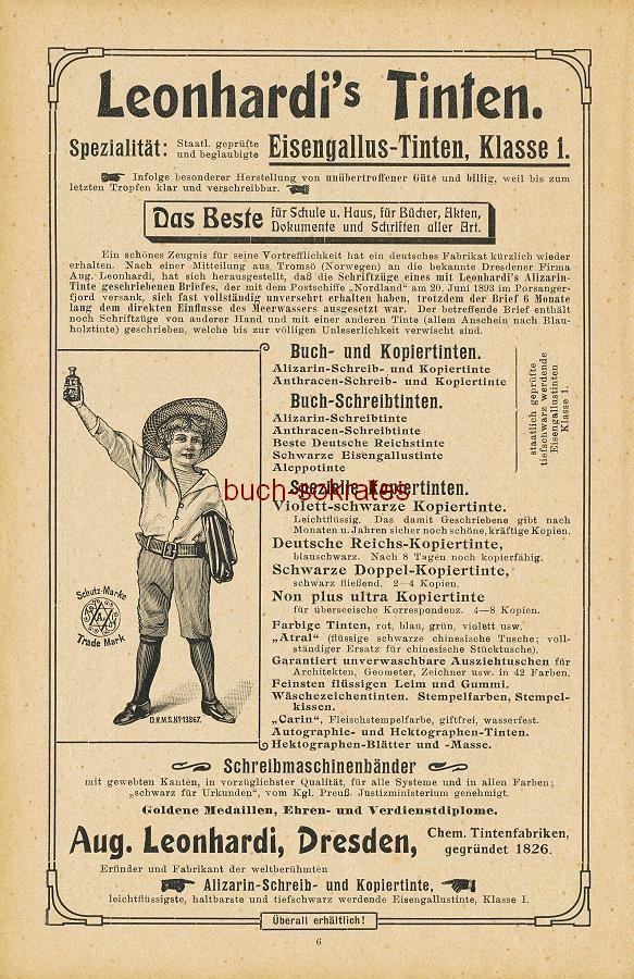Werbe-Anzeige / Werbung/Reklame Leonhardi s Tinten - Eisengallus-Tinten - Aug. Leonhardi, Dresden, Chemische Tintenfabriken (GK07)