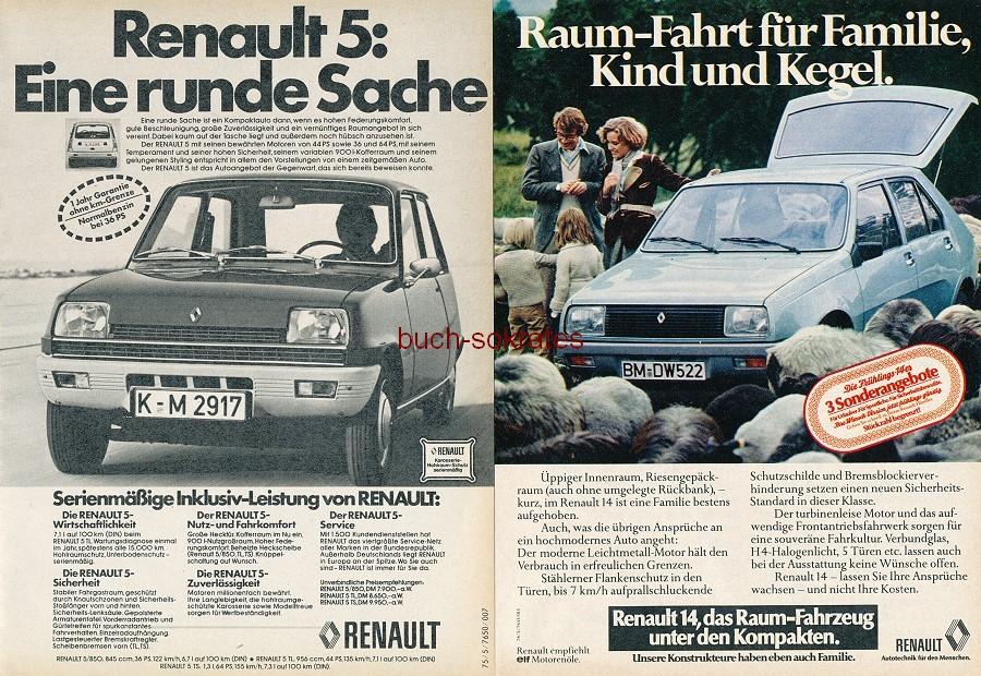 Werbe-Anzeige / Werbung/Reklame Konvolut Renault - Autotechnik für den Menschen - Renault 5, Renault 14. (RD75/12/78/4)