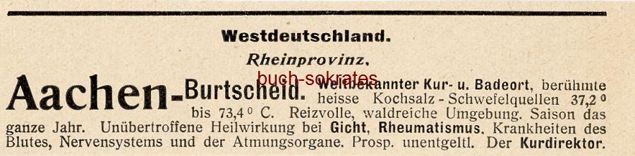 Werbe-Anzeige / Werbung/Reklame Aachen-Burtscheid - Weltbekannter Kur- u. Badeort - Der Kurdirektor (DW08/46)