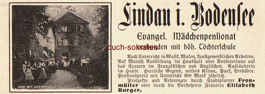 Werbe-Anzeige / Werbung/Reklame Evangelisches Mädchenpensionat, verbunden mit höh. Töchterschule - Lindau i. Bodensee - Vorsteherin Fräulein Elisabeth Burger (DK08)