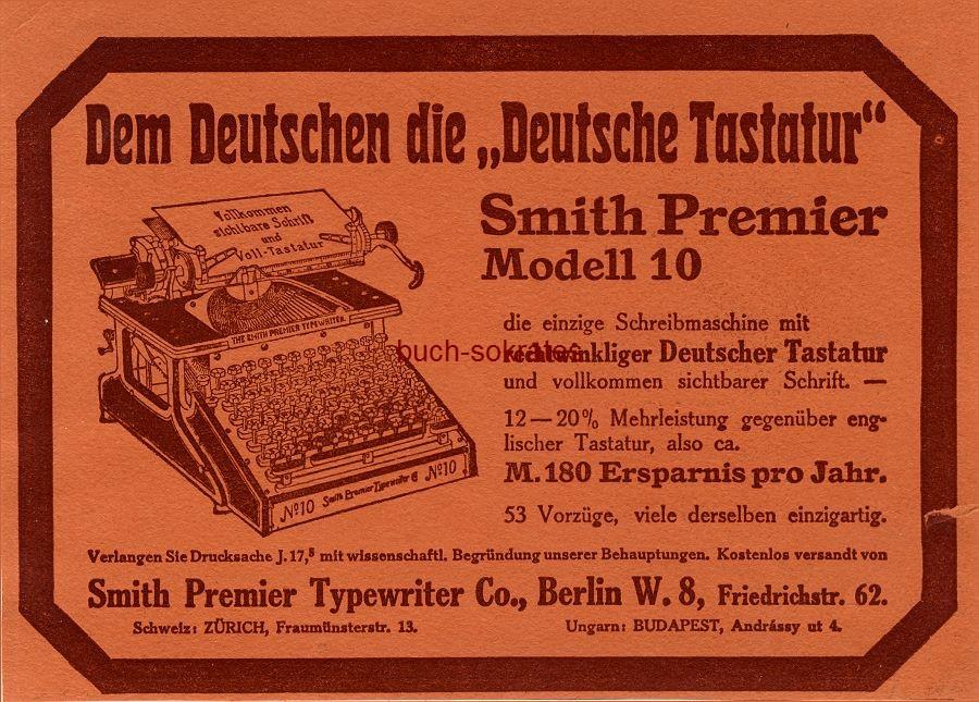 Werbe-Anzeige / Werbung/Reklame Smith Premier - Modell 10 - Schreibmaschine - Smith Premier Typewriter Co., Berlin, Friedrichstr. 62 (DW10/41)