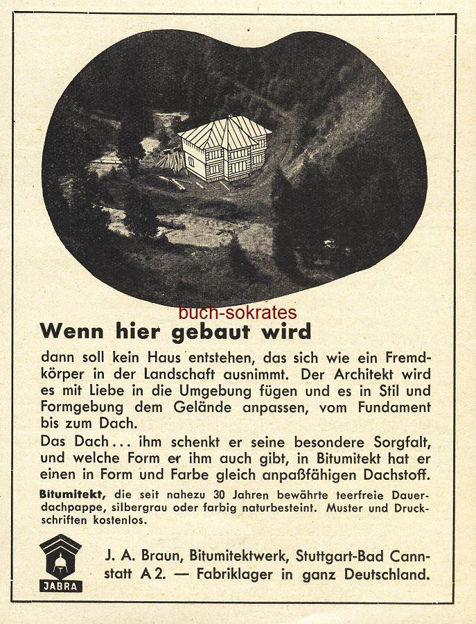 Werbe-Anzeige / Werbung/Reklame Bitumitekt Dachpappe - J.A. Braun Bitumitektwerk, Stuttgart-Bad-Cannstatt (BG36/7)