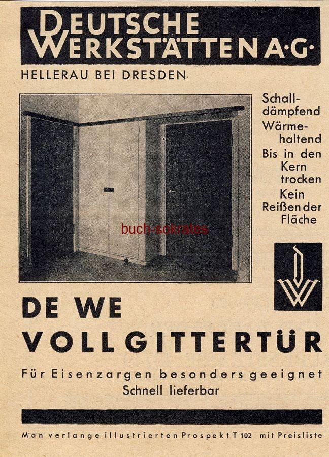 Werbe-Anzeige / Werbung/Reklame DE WE Vollgittertür - Deutsche Werkstätten AG, Hellerau bei Dresden (BG30/5)