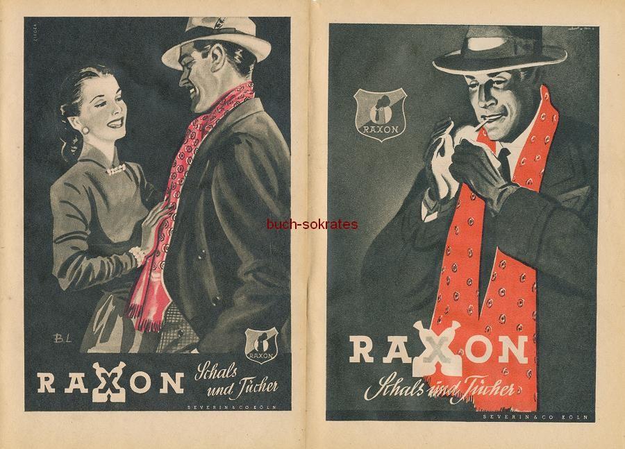Werbe-Anzeige / Werbung/Reklame Raxon Schals und Tücher - Severin & Co., Köln (RD49)