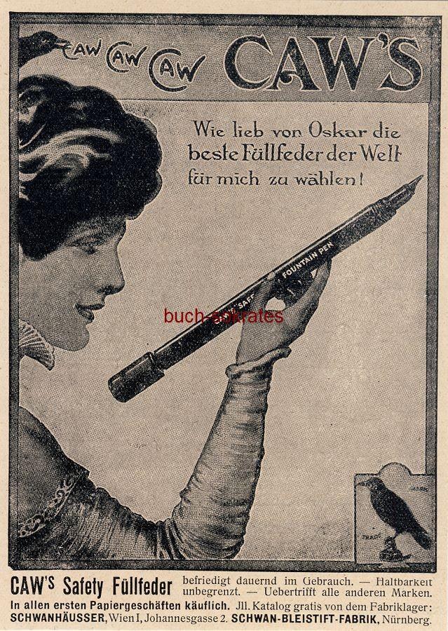 Werbe-Anzeige / Werbung/Reklame Caw s Safety Füllfeder - Schwanhäusser, Wien / Schwan-Bleistiftfabrik, Nürnberg (DW12/48)