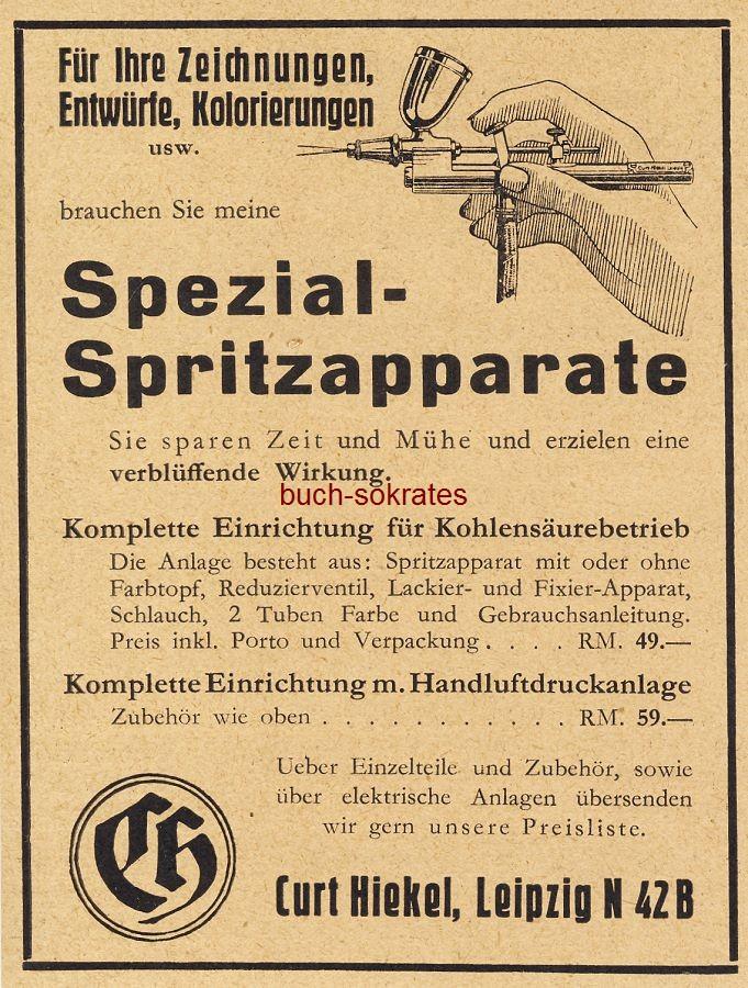 Werbe-Anzeige / Werbung/Reklame Spezial-Spritzapparate - Curt Hiekel, Leipzig (BG36/6)