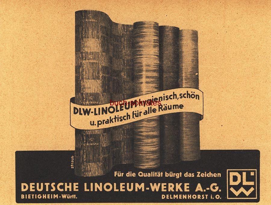 Werbe-Anzeige / Werbung/Reklame DLW-Linoleum - hygienisch, schön und praktisch für alle Räume - Deutsche Linoleum-Werke AG, Bietigheim / Delmenhorst (BG36/7)