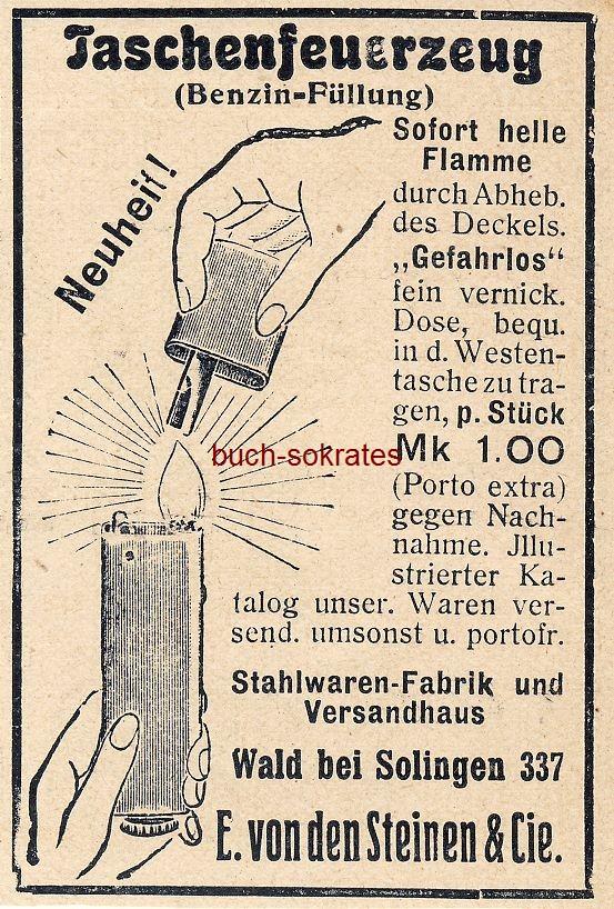 Werbe-Anzeige / Werbung/Reklame Taschenfeuerzeug - E. von den Steinen & Cie, Wald bei Solingen (DW10/41)
