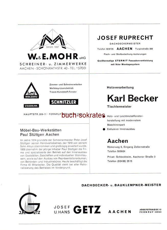 Werbe-Anzeige / Werbung/Reklame Schreiner- u. Zimmerwerke W. & E. Mohr oHG, Aachen, Schönrathstr. 40 - Dachdeckermeister Josef Ruprecht, Aachen, Turpinstraße 200 - Holzbau Schnitzler, Stolberg, Hauptstr. 209-11 - Möbel-Bau-Werkstätten Paul Stüttgen Aachen - Holzverarbeitung Karl Becker, Aachen, Römerweg 6 - Dachdeckermeister Josef u. Hans Getz Aachen, Josefstraße 12 (SP70)