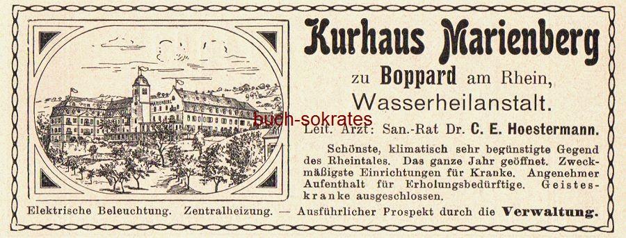 Werbe-Anzeige / Werbung/Reklame Kurhaus Marienberg zu Boppard am Rhein - Wasserheilanstalt. Leitender Arzt: San.-Rat Dr. C.E. Hoestermann (DK08)