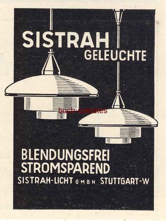 Werbe-Anzeige / Werbung/Reklame Sistrah Geleuchte - Sistrah-Licht GmbH, Stuttgart (BG36/6)