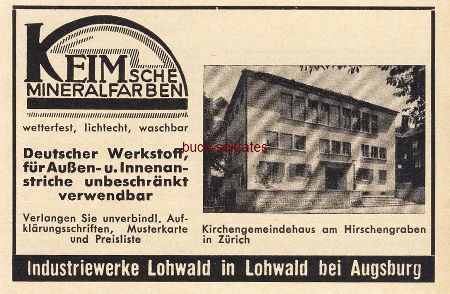 Werbe-Anzeige / Werbung/Reklame Keim sche Mineralfarben - Foto Kirchengemeindehaus am Hirschengraben Zürich - Industriewerke Lohwald in Lohwald bei Augsburg (BG36/5)