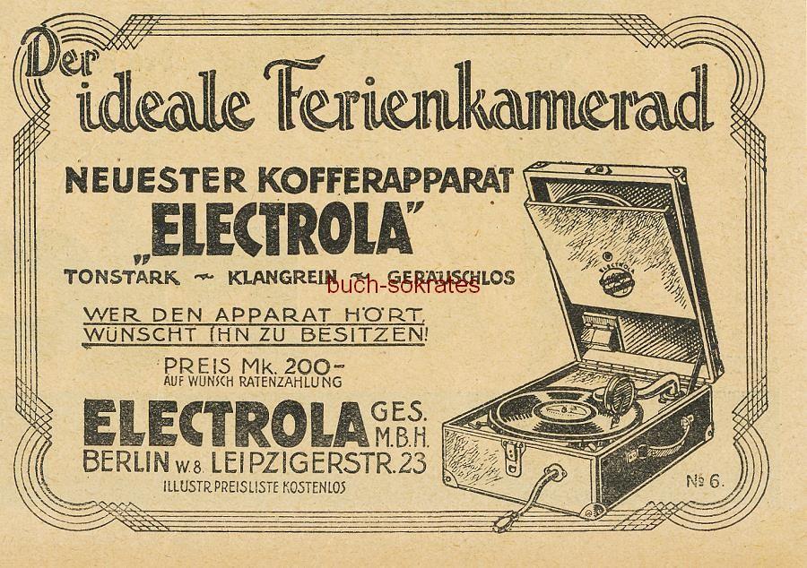 Werbe-Anzeige / Werbung/Reklame Neuester Electrola Kofferapparat - Schallplattenspieler - Der ideale Ferienkamerad - Electrola GmbH, Berlin, Leipzigerstr. 23 (BI26/18)