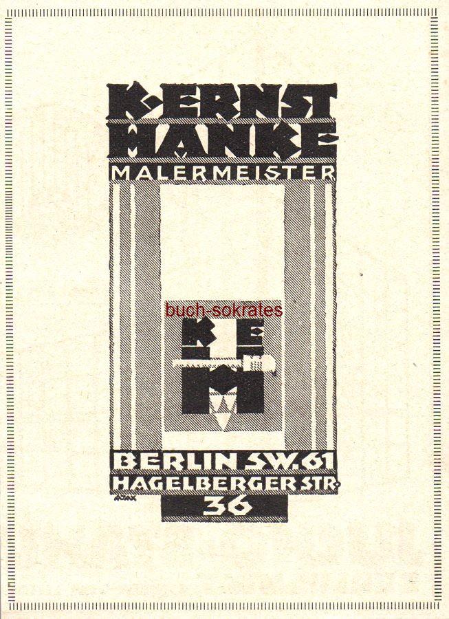 Werbe-Anzeige / Werbung/Reklame K. Ernst Hanke, Malermeister, Berlin, Hagelberger Str. 36 (BG29/12)