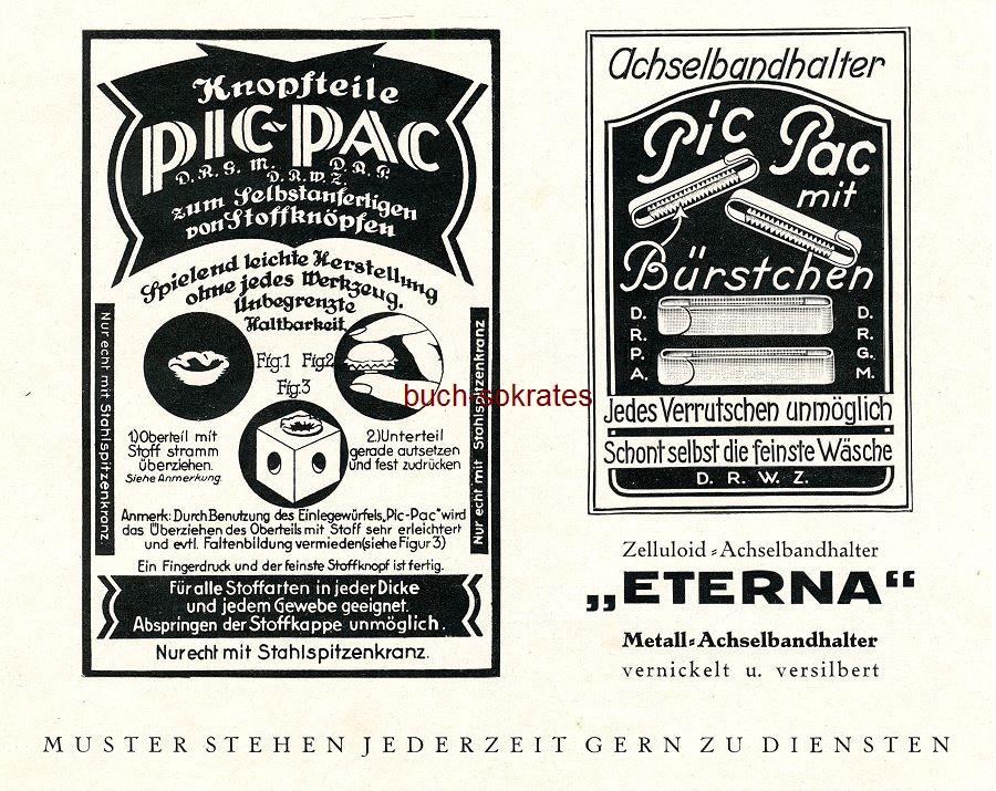 Werbe-Anzeige Pic-Pac Knopfteile - zum Selbstanfertigen von Stoffknöpfen / Pic-Pac Achselbandhalter mit Bürstchen - Schont selbst die feinste Wäsche (SP26)