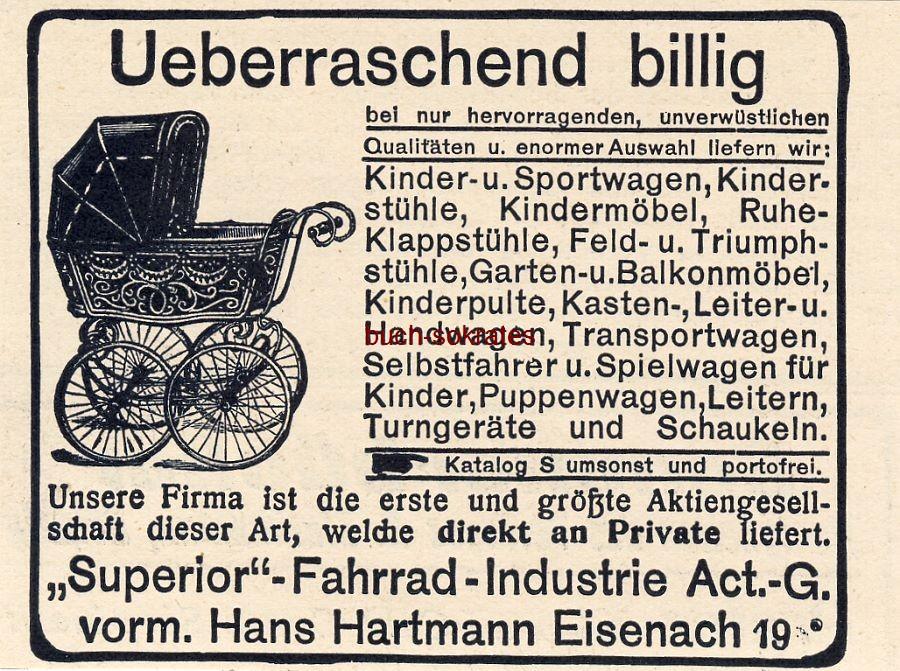 Werbe-Anzeige / Werbung/Reklame Kinderwagen, Sportwagen, Kinderstühle, Kindermöbel … - Superior-Fahrrad-Industrie AG, vorm. Hans Hartmann, Eisenach (DW09/29)