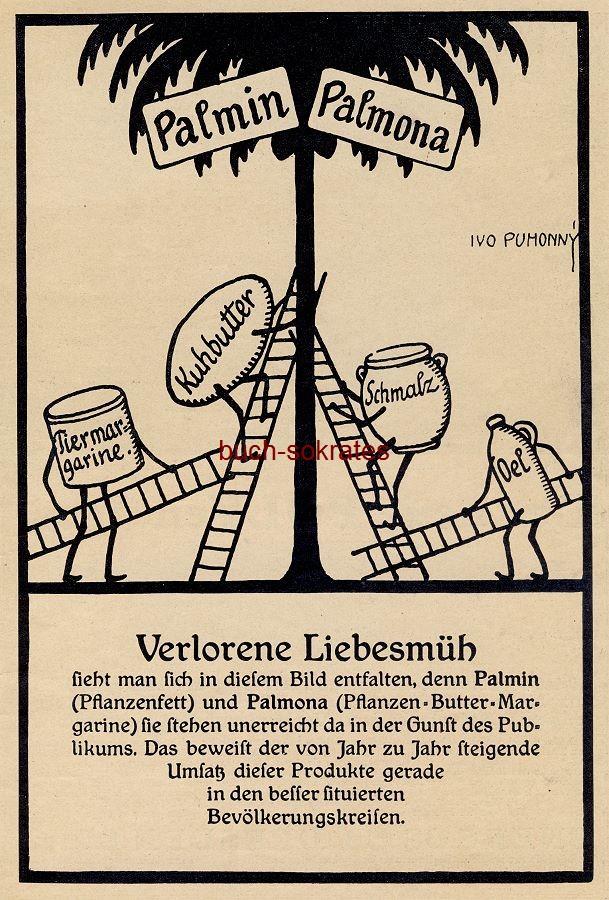 Werbe-Anzeige / Werbung/Reklame Palmin Pflanzenfett / Palmona Pflanzen-Butter-Margarine - Ivo Puhonny (Werbegrafik) (DW11/14)