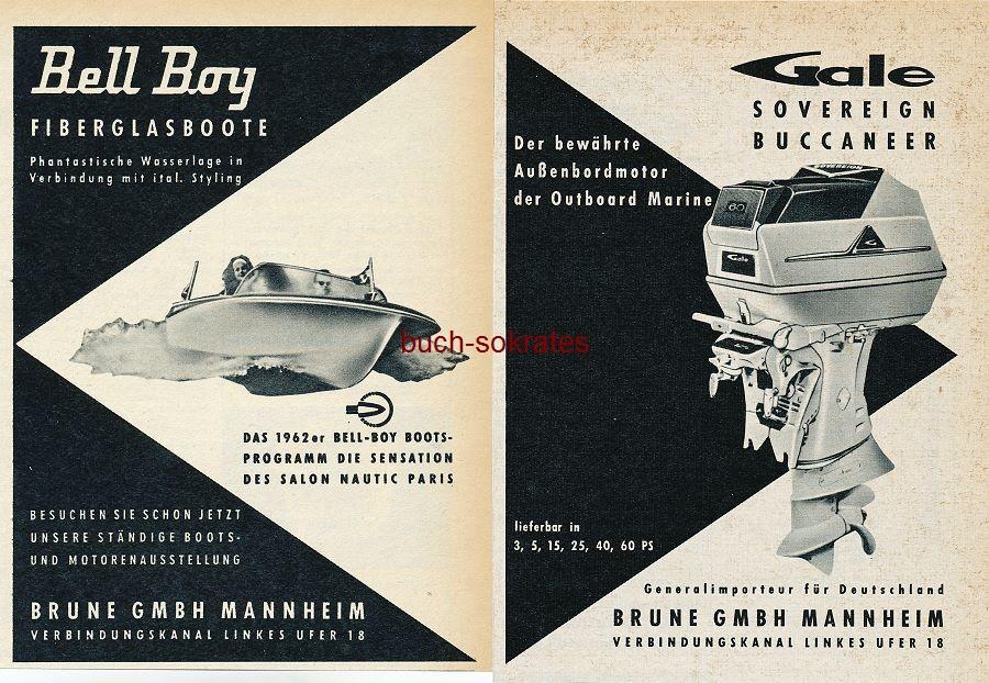 Werbe-Anzeige / Werbung/Reklame Bell Boy Fiberglasboote / Gale Außenbordmotor - Brune GmbH, Mannheim, Verbindungskanal Linkes Ufer 18 (AM62/9/15)