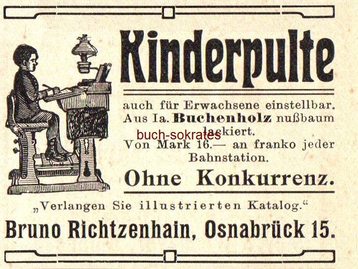 Werbe-Anzeige / Werbung/Reklame Kinderpulte aus Buchenholz - 16,- Mark - Bruno Richtzenhain, Osnabrück (DK07)