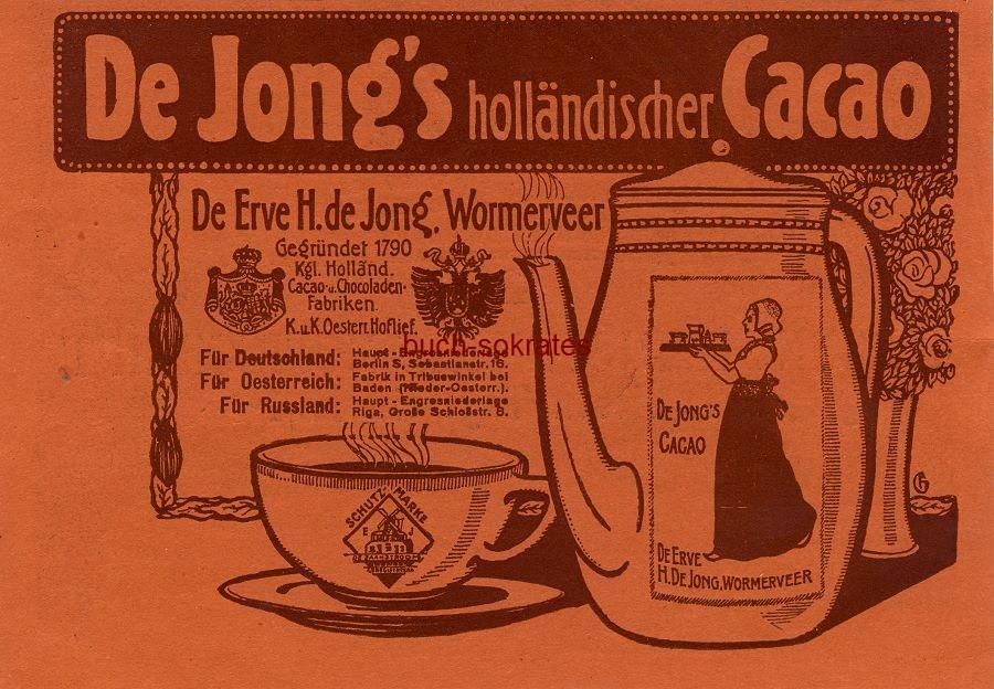 Werbe-Anzeige / Werbung/Reklame De Jong s holländischer Cacao - De Erve H. de Jong, Wormerveer (DW11/46)