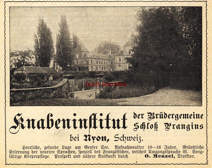 Werbe-Anzeige / Werbung/Reklame Knabeninstitut der Brüdergemeinde Schloss Prangins bei Nyon (DK03)