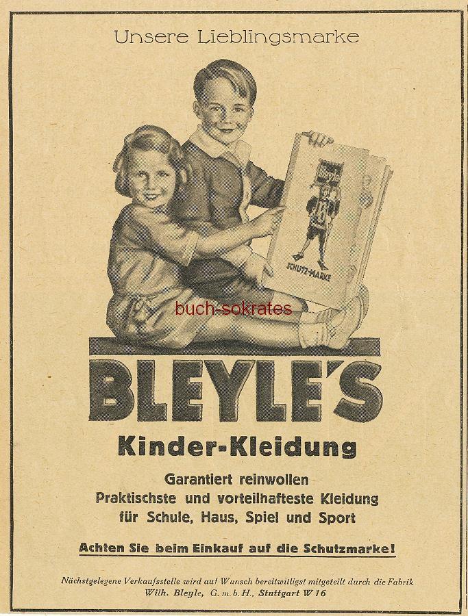 Werbe-Anzeige / Werbung/Reklame Bleyle s Kinder-Kleidung - Unsere Lieblingsmarke - Wilh. Bleyle GmbH, Stuttgart (BI26/5-26/7)
