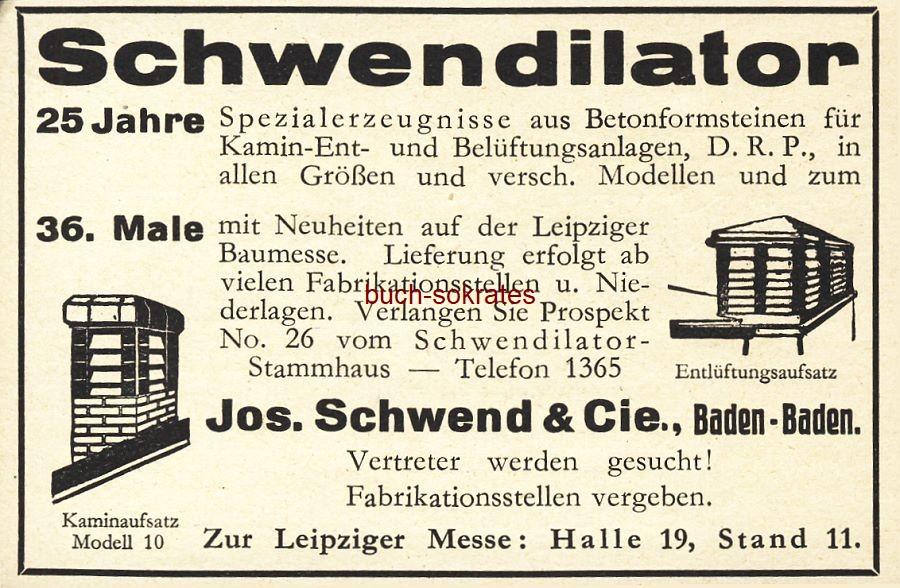Werbe-Anzeige / Werbung/Reklame Schwendilator - Jos. Schwend & Cie., Baden-Baden (BG36/7)