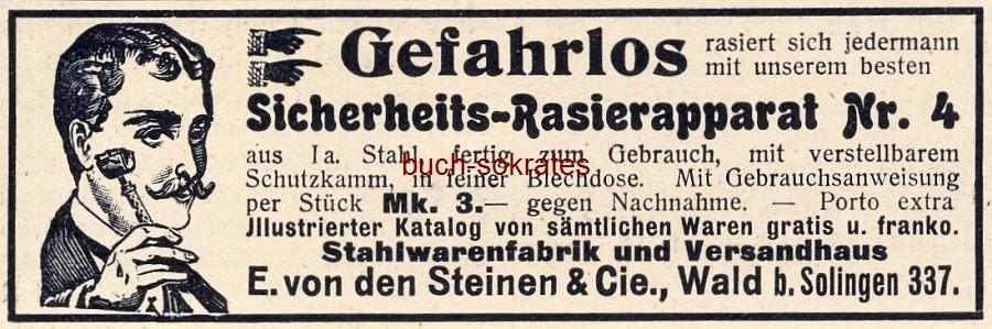Werbe-Anzeige / Werbung/Reklame Sicherheits-Rasierapparat Nr. 4 - E. von den Steinen & Cie., Wald bei Solingen (DW09/29)